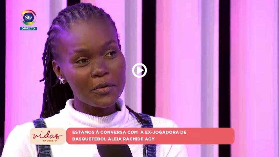 Conversa com a ex-jogadora de basquetebol  Aleia Rachide Agy